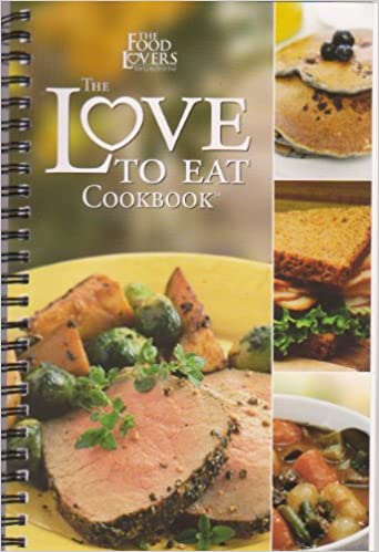 The food lovers the love to eat cookbook provida life sciences the food lovers the love to eat cookbook provida life sciences amazon books forumfinder Choice Image