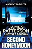 Front cover for the book Second Honeymoon by James Patterson