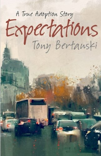 Expectations: A True Adoption Story