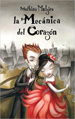 Amazon.com: Mecanica del corazon (Spanish Edition) (9780307393395): Mathias Malzieu: Books