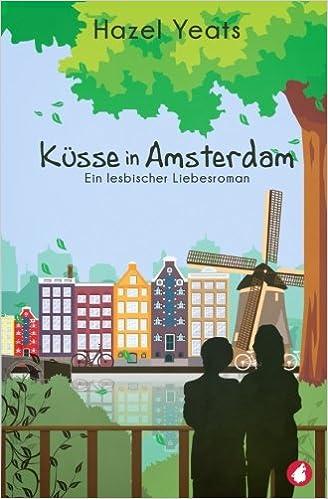 Küsse in Amsterdam von Hazel Yeats