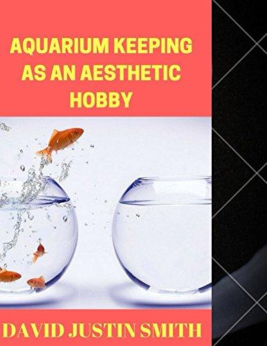 Aquarium Keeping as an Aesthetic Hobby pdf