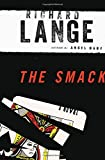 img - for The Smack: A Novel book / textbook / text book