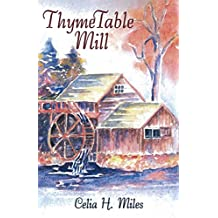 Thyme Table Mill