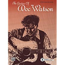 The Guitar of Doc Watson: Authentic Guitar TAB