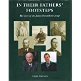In Their Father's Footsteps: The Story of James Donaldson & Sons