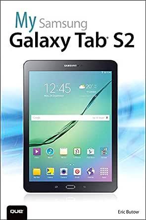 My Samsung Galaxy Tab S2 (My...) (English Edition) eBook: Eric ...