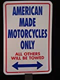 American Made Motorcycle Parking Only Sign