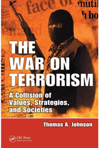 Download The War on Terrorism: A Collision of Values, Strategies, and Societies Pdf