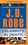 Celebrity in Death (In Death Series)