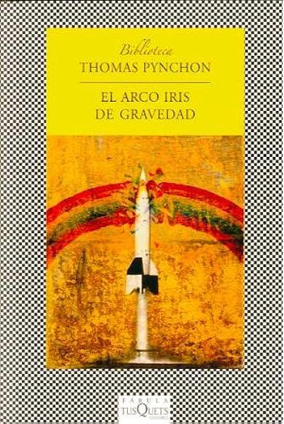 El arco iris de gravedad (FÁBULA): Amazon.es: Pynchon, Thomas: Libros