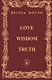 Love Wisdom Truth