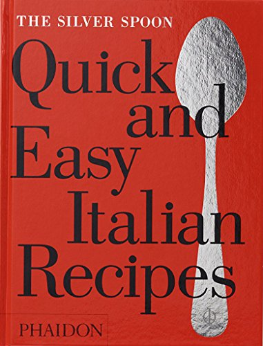 (The Silver Spoon Quick and Easy Italian)