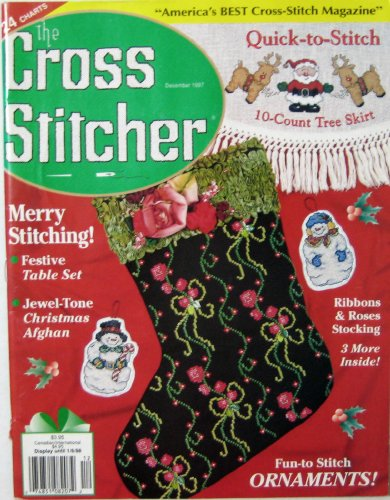 The Cross Stitcher Magazine (24 Charts, Whimsical Santa Towel, Snowman Ornaments, Etc., December - Vol. 14, No. 5)