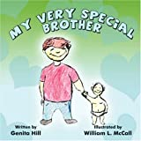 My Very Special Brother, Genita Hill, 1424188520