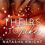 Theirs to Take | Natasha Knight