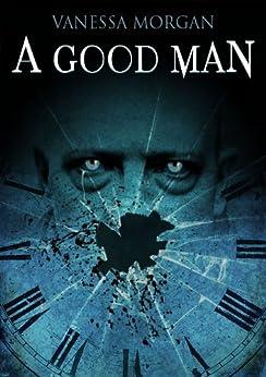 A Good Man by [Morgan, Vanessa]