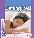 Getting Rest (Pull Ahead Books (Paperback))