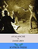 Avalanche by Zane Grey front cover