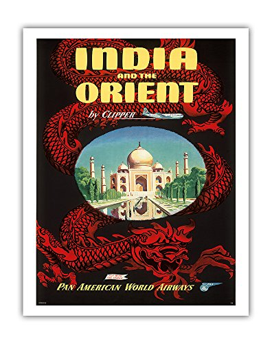 India and the Orient by Clipper - Pan American World Airways (PAA) - Taj Mahal and Chinese Red Dragon PAN AM - Vintage Airline Travel Poster c.1950s - Fine Art Print - 11in x 14in ()