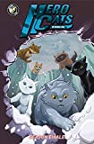 Hero Cats: Season Finale Volume 7 (Hero Cats of Stellar City: Season Finale)