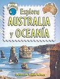 Explora Australia y Oceania, Bobbie Kalman and Rebecca Sjonger, 0778782980