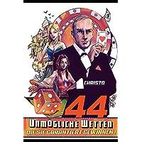 44 unmögliche Wetten - die Sie garantiert gewinnen