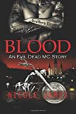 Blood: An Evil Dead Mc Story