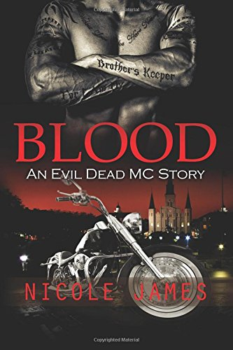 Download Blood: An Evil Dead MC Story (The Evil Dead MC Series) (Volume 7) pdf epub