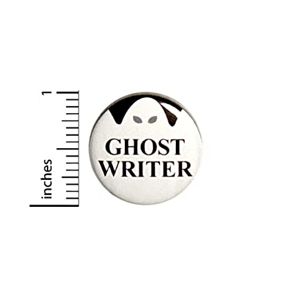 Amazon com : Ghost Writer Writing Puns Button Backpack Pin Writing