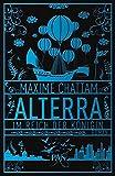 Alterra. Im Reich der Königin: Roman (Die Alterra Saga, Band 2)