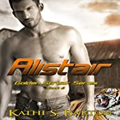 Alistair: Golden Streak, Book 2   Kathi S. Barton