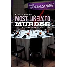 Most Likely to Murder: A Susan Lombardi Mystery (Susan Lombardi Mysteries Book 4)
