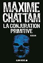 La Conjuration primitive (LITT.GENERALE) (French Edition)