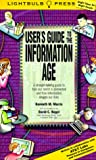 img - for User's Guide to the Information Age: A Straight-Talking Guide to How Our World is Connected and How Information Shapes Our Lives book / textbook / text book