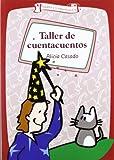Taller de Cuentacuentos, Alicia Casado and Alicia Casadoegas, 8483166526