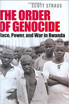 Book The Order of Genocide: Race, Power, And War in Rwanda