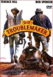Die Troublemaker
