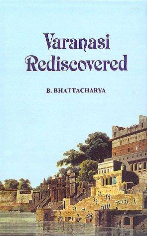 Varanasi Rediscovered
