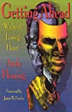 Getting Ahead Without Losing Heart, Andrew T. Fleming, 091372064X