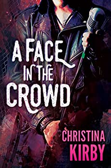 A Face in the Crowd by [Kirby, Christina]