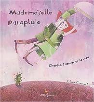 Mademoiselle parapluie par Edmée Cannard