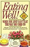 Eating Well!, Jane Weston Wilson, 0894809431