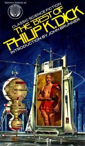 The Best of Philip K. Dick