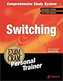 img - for CCNP Switching Exam Cram Personal Trainer (Exam: 640-504) book / textbook / text book