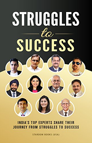 Struggles To Success: India's Top Experts Share Their Journey From Struggles to Success
