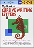 My Book of Cursive Writing Letters, Kumon Publishing, 1935800183