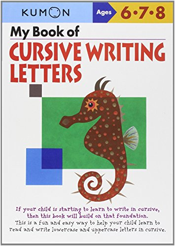 My Book of Cursive Writing : Letters (Kumon Workbooks) (Two Words Spelled With The Same Letters)