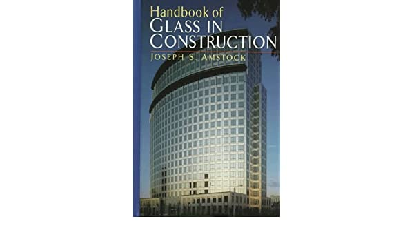 handbook of glass in construction