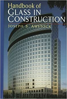 Handbook of Glass in Construction
